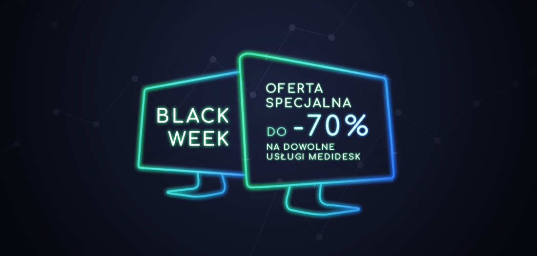 Black Week w Medidesk z rabatem do -70% trwa!
