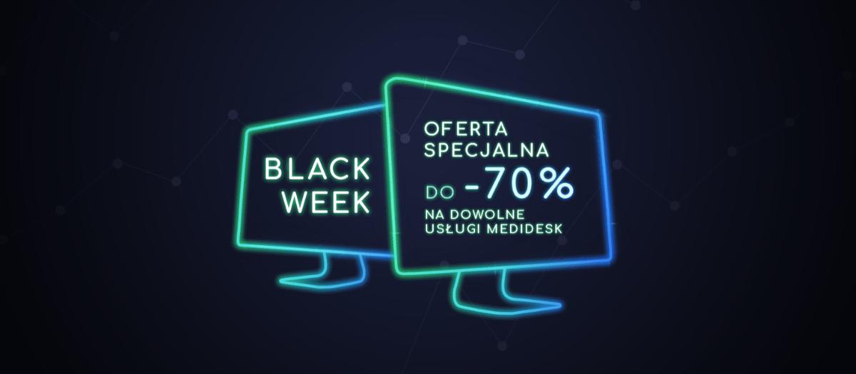 Promocja z okazji Black Week w Medidesk